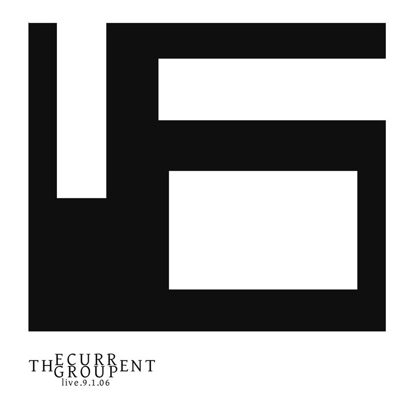 The Current Group, Live September 1, 2006 Album Art